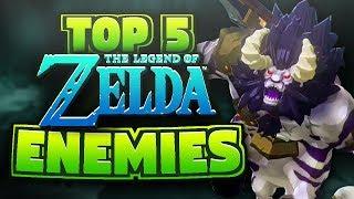 Top 5 Zelda Enemies - Zeltik
