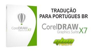 Traduçao do Corel Draw x7 para Português BR  -  #gbmtech