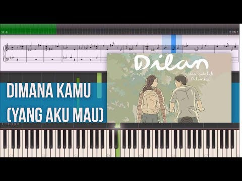 Di Mana Kamu (Yang Aku Mau) - OST Dilan 1990 (Instrumental Piano Tutorial)