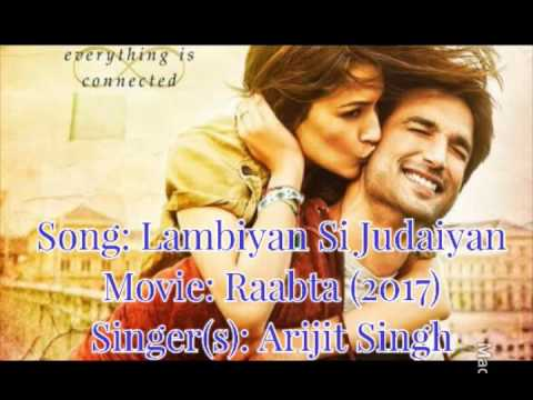 lambiyaan-si-judaiyan-full-song-audio-lyrics-  -raabta-  -arijit-singh