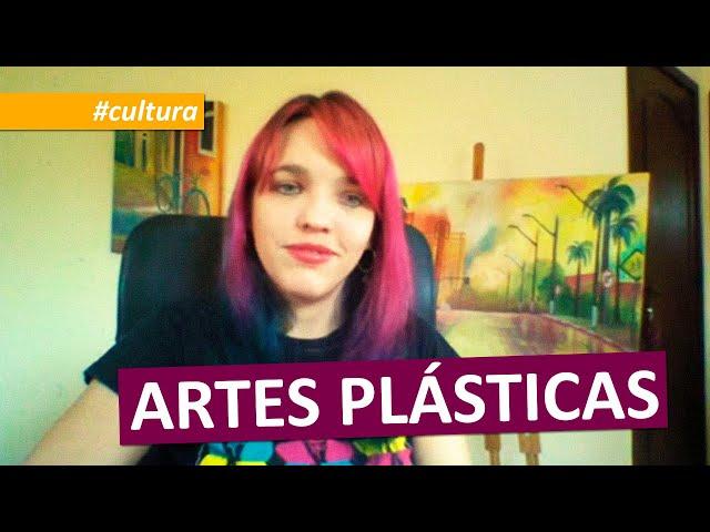 #cultura   ARTES PLÁSTICAS