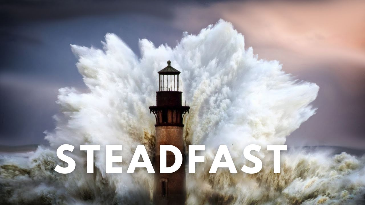 Steadfast: Love of God