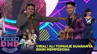 Download lagu VIRAL! Ali Topanje Suaranya Buat Semua Terpesona  - Kilau DMD Ratu Casting (6/1)