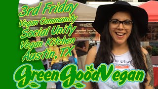 3rd Friday Vegan Community Social At Unity Vegan Kitchen, Austin Tx