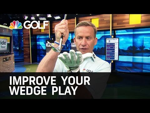Improve Your Wedge Play - The Golf Fix | Golf Channel