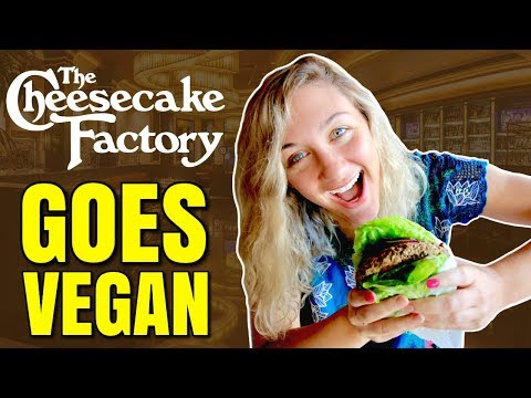 CHEESECAKE FACTORY GOES VEGAN WITH THE IMPOSSIBLE BURGER