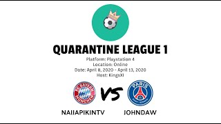 Quarantine League 1 | Naijapikintv vs JohnDaw | HD