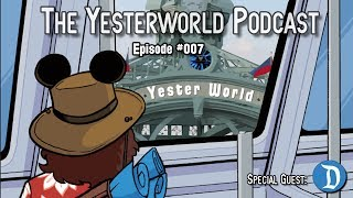The Yesterworld Podcast #007 - Talkin