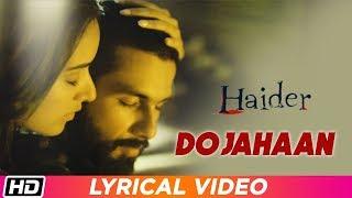 Do Jahaan | Lyrical Video | Haider| Suresh Wadkar| Shraddha Kapoor| Shahid Kapoor| Vishal Bhardwaj