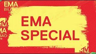 MTV EMA 2018 | EMA Special Bilbao