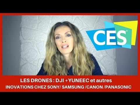 LE MEILLEUR DES CES 2018:  les drones et innovations Sony, Samsung, Panasonic , Nikon