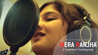Ranjha Mera Ranjha | Kinna Sona Yaar | Heart Touching Song
