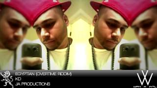 KD - EGYPTIAN (MOVE YUH BODY) - OVERTIME RIDDIM 2013 - ELITESOUNDZSTUDIO