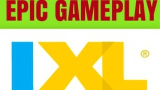 Video IXL Gameplay! MUST WATCH! Level completed in under a minute download MP3, 3GP, MP4, WEBM, AVI, FLV Juni 2018