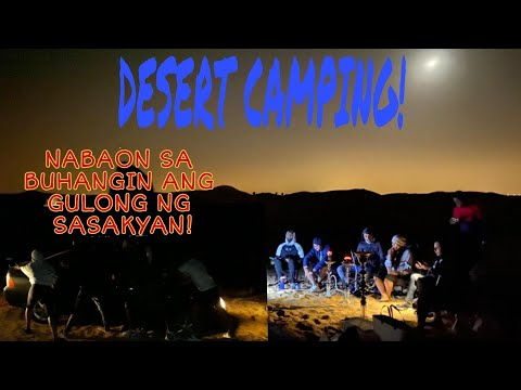 DESERT CAMPING WITH THE TEAM / MerzVE OFW Life