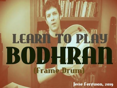 Bodhran (Irish Frame Drum) Tutorial