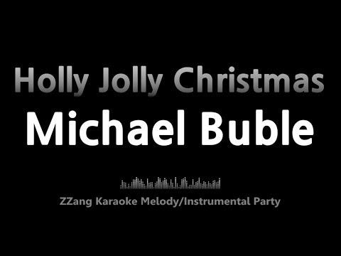 Michael Buble-Holly Jolly Christmas (Instrumental) [ZZang KARAOKE]