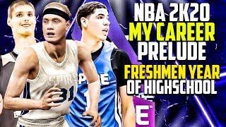 NBA 2K20 My Career Prelude Except Its Freshmen Years Of High School...