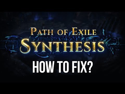 My Problems (+ Solutions!) with Path of Exile: Synthesis