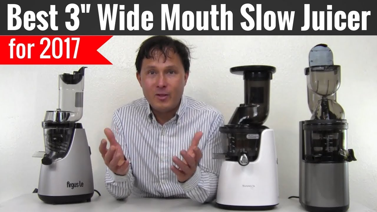 Best Wide Mouth Slow Juicer : Best 3