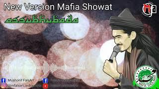 ASSUBHUBADA || New Version Mafia Sholawat
