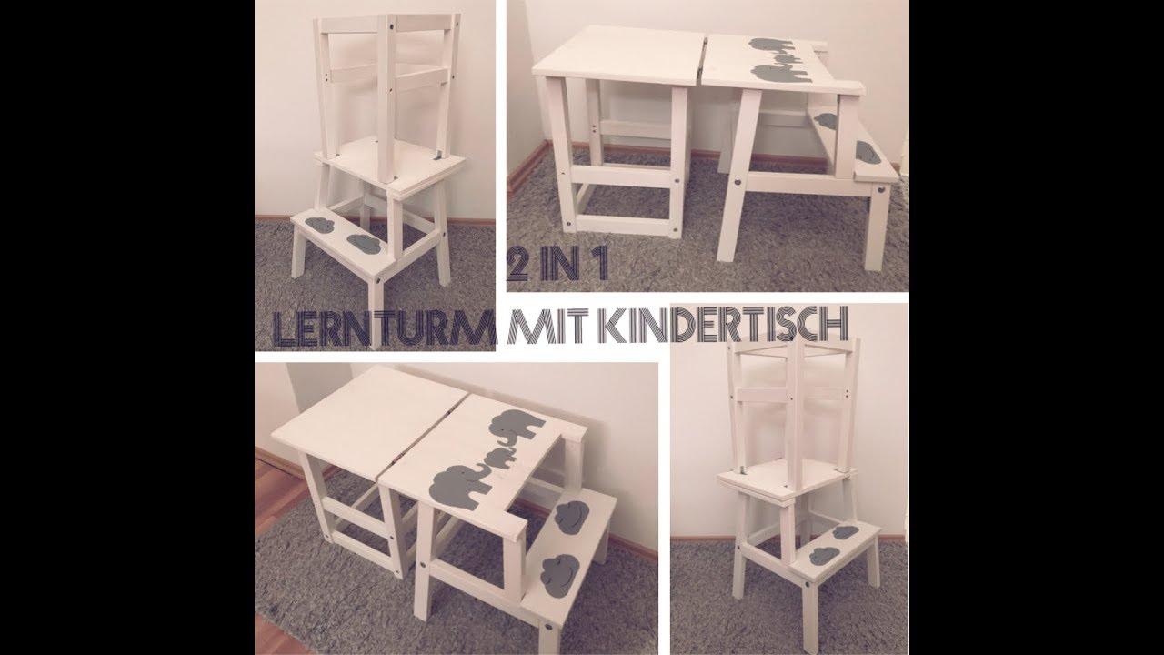 2 in 1 Lernturm mit Kindertisch IKEA HACK
