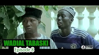 Wadial Tabaski 2016 : Episode 8