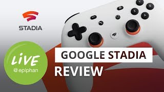 Google Stadia - the future of video game streaming has arrived