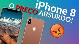 iPhone 8! VEJA O PREÇO ABSURDO! (iPhone X)