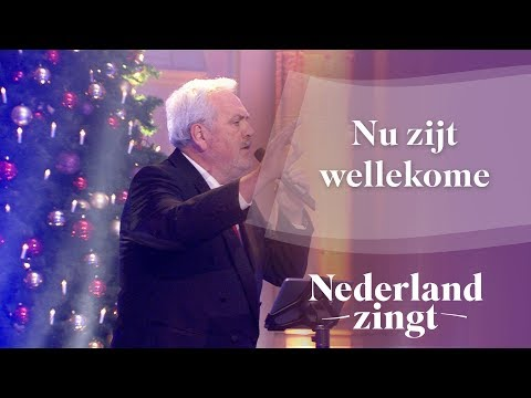 Nederland Zingt: Nu zijt wellekome
