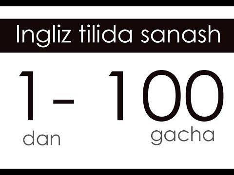 Ingliz Tili Raqamlari - 1dan 100gacha Sanash. (Counting Numbers From 1 To 100)