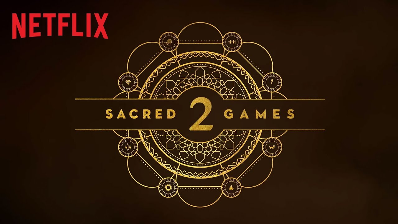 Sacred Games' Season 2: August 2019 Netflix Release, What To Expect