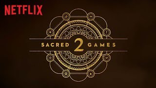 Sacred Games 2 | Cast Reveal