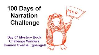 100 Days of Narration - Day #7 MYSTERY BOOK CHALLENGE #1 WINNERS