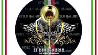 Estilo Italiano- El dinosaurio