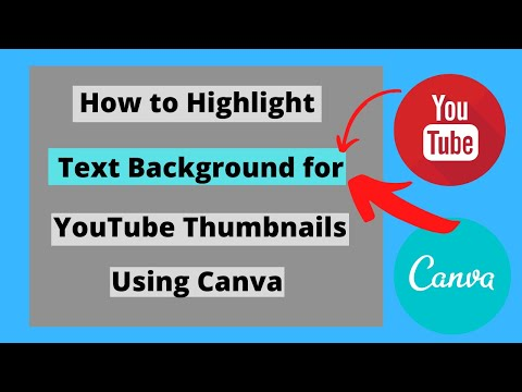 How To Highlight Text Background For YouTube Thumbnails Using Canva