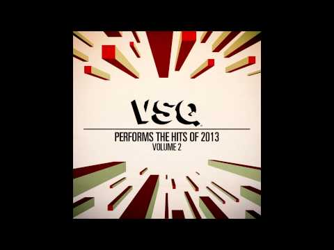 Royals - String Tribute to Lorde - VSQ Performs the Hits of 2013 Vol. 2