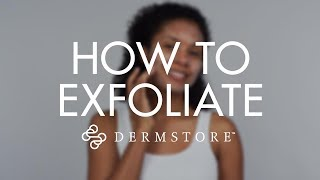 How to Properly ExfoĮiate Your Skin