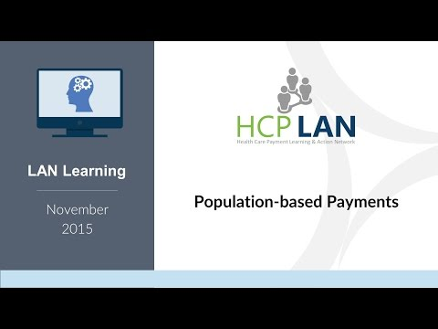 LAN Learnings November 2015: Population-based Payments