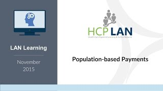 LAN Learnings November: Population-based Payments