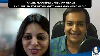 Facebook Live Talk Show on Travle Planning on E-Commerce | Bhautik Sheth