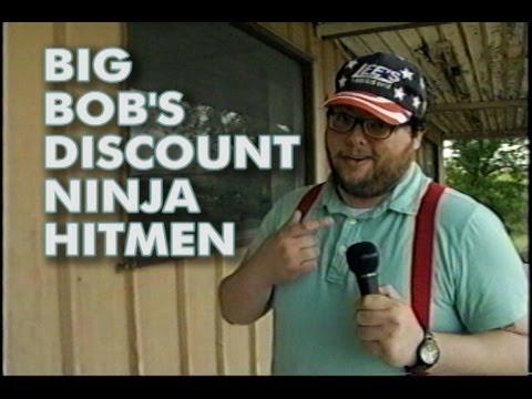 Big Bob's Discount Ninja Hitmen (local commercial)
