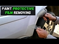 HOW TO REMOVE PROTECTION FILM ON CAR