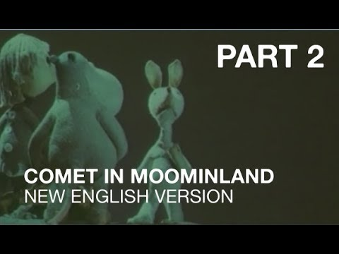Comet in Moominland (New English Version - Part 2)