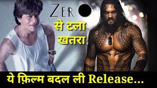 zero se tla yah Khatra is film ne kiya Apna release date change|Shahrukh Khan latest news