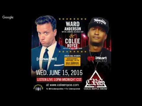 TheColeeRoyceShow feat. Ward Anderson