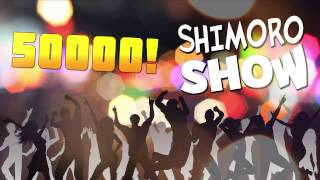 SHIMORO - 50000! (Music Video)