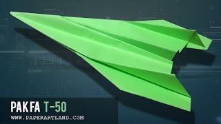 Come fare un aeroplano di carta che vola | Sukhoi T-50 YouTube Videos