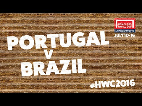 Portugal v Brazil | Homeless World Cup Quarter Finals #HWC2016