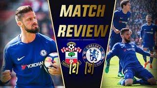 CHELSEA 3-2 SOUTHAMPTON Match Review || HERO GIROUD KICKSTARTS AMAZING COMEBACK!!!